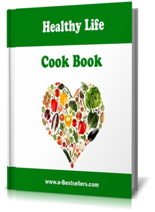 Product picture Healthy Life Cook Book:  The Art of Eating Healthy