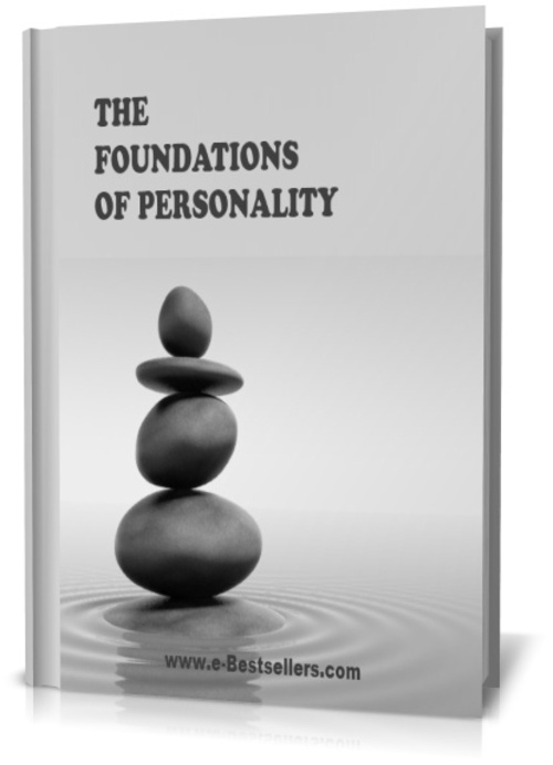 Product picture THE FOUNDATIONS OF PERSONALITY