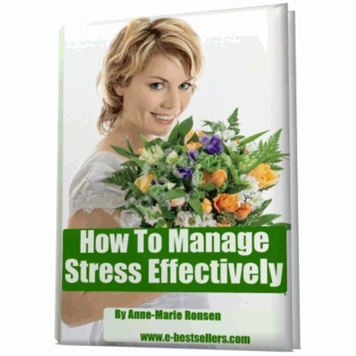 Product picture How To Manage Stress Effectively