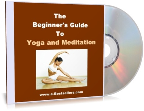 Product picture THE BEGINNERS GUIDE TO YOGA AND MEDITATION  (Audio + eBook)
