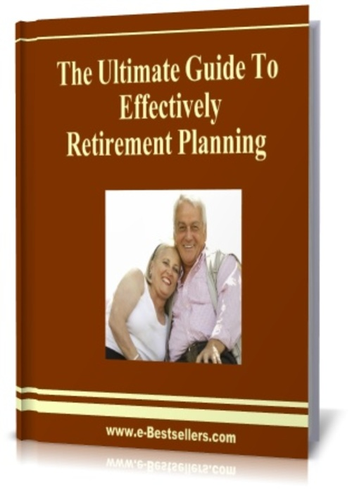 Product picture The Ultimate Guide  To Effectively Retirement Planning