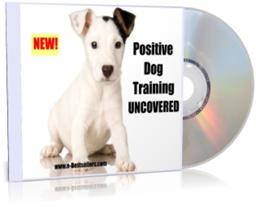 Product picture Positive Dog Training Uncovered