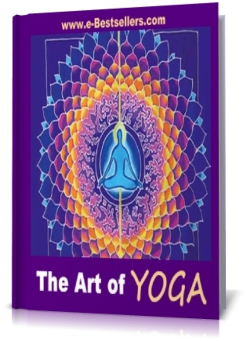 Product picture The Art of Yoga: How to Do Yoga for Absolute Beginners
