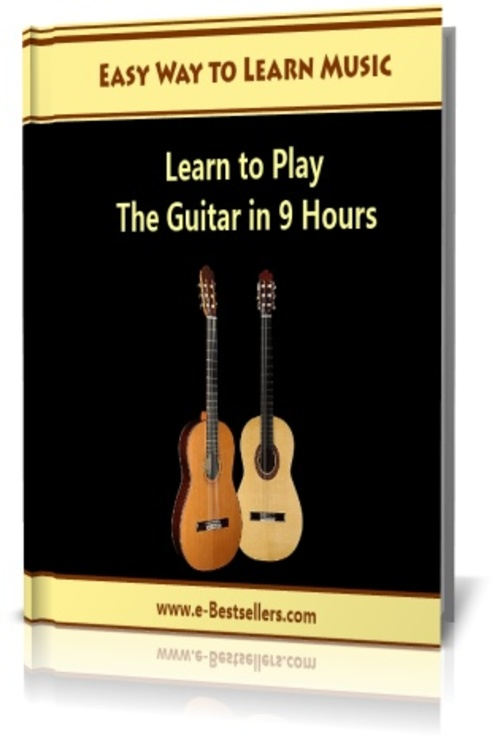 Product picture Easy Way to Learn Music: Learn to Play the Guitar in 9 Hours