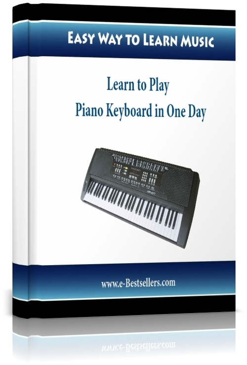 Product picture Speed Learning: Learn to Play Piano Keyboard in One Day