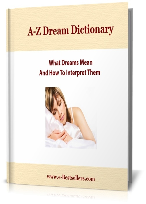 Product picture A-Z Dream Dictionary: How to Interpret Dreams & Signs